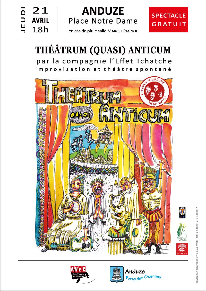 Cie l'Effet Tchatche - Théâtrum (Quasi) Anticum - Anduze (30) - 21.04.2016